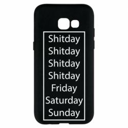 Чехол для Samsung A5 2017 Shitday friday saturday sunday