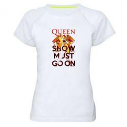 Жіноча спортивна футболка Show must go on
