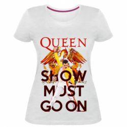 Жіноча стрейчева футболка Show must go on