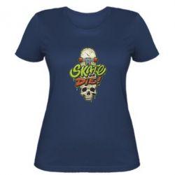 Жіноча футболка Skate or die skull