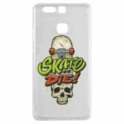 Чохол для Huawei P9 Skate or die skull - FatLine