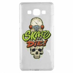 Чохол для Samsung A5 2015 Skate or die skull