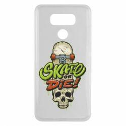 Чохол для LG G6 Skate or die skull - FatLine