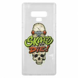Чохол для Samsung Note 9 Skate or die skull