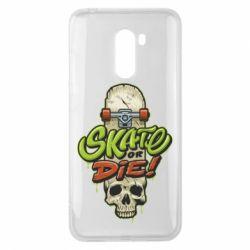 Чохол для Xiaomi Pocophone F1 Skate or die skull - FatLine