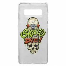 Чохол для Samsung S10+ Skate or die skull