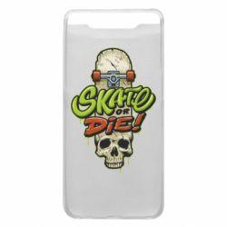 Чохол для Samsung A80 Skate or die skull