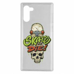 Чохол для Samsung Note 10 Skate or die skull