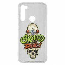 Чохол для Xiaomi Redmi Note 8 Skate or die skull