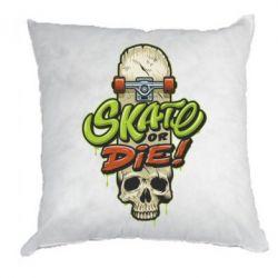 Подушка Skate or die skull