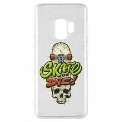 Чохол для Samsung S9 Skate or die skull
