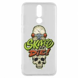 Чохол для Huawei Mate 10 Lite Skate or die skull - FatLine