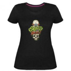 Жіноча стрейчева футболка Skate or die skull