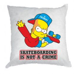 Подушка Skateboarding is not a crime