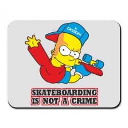 Коврик для мыши Skateboarding is not a crime