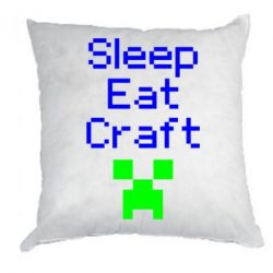 Подушка Sleep,eat, craft