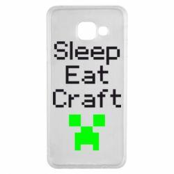 Чохол для Samsung A3 2016 Sleep,eat, craft