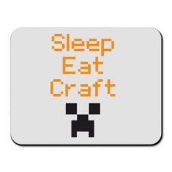 Коврик для мыши Sleep,eat, craft - FatLine