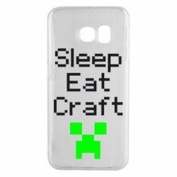 Чохол для Samsung S6 EDGE Sleep,eat, craft