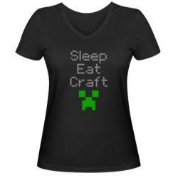 Женская футболка с V-образным вырезом Sleep,eat, craft - FatLine