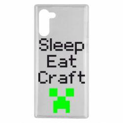 Чохол для Samsung Note 10 Sleep,eat, craft
