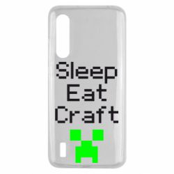 Чехол для Xiaomi Mi9 Lite Sleep,eat, craft