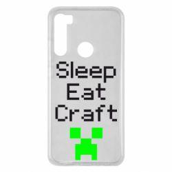 Чехол для Xiaomi Redmi Note 8 Sleep,eat, craft