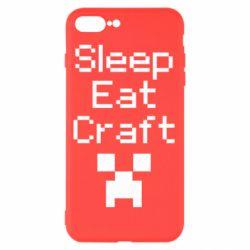 Чохол для iPhone 7 Plus Sleep,eat, craft