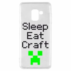 Чохол для Samsung A8 2018 Sleep,eat, craft