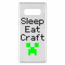 Чохол для Samsung Note 8 Sleep,eat, craft