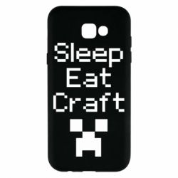 Чохол для Samsung A7 2017 Sleep,eat, craft