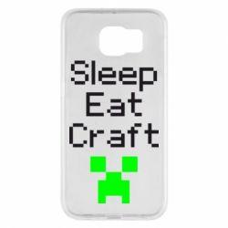 Чохол для Samsung S6 Sleep,eat, craft