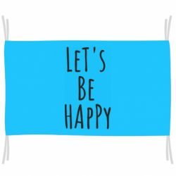 Прапор Let's be happy