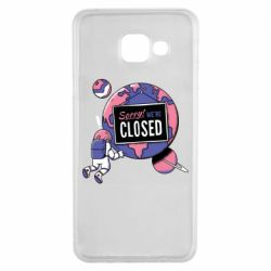 Чохол для Samsung A3 2016 Sorry we're closed