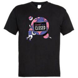 Чоловіча футболка з V-подібним вирізом Sorry we're closed