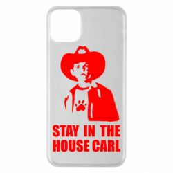Чехол для iPhone 11 Pro Max Stay in the house Carl