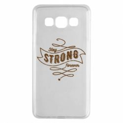 Чохол для Samsung A3 2015 Stay strong forever