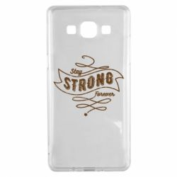 Чохол для Samsung A5 2015 Stay strong forever