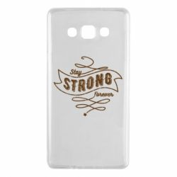 Чохол для Samsung A7 2015 Stay strong forever