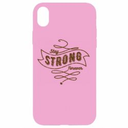 Чохол для iPhone XR Stay strong forever