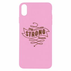 Чохол для iPhone Xs Max Stay strong forever