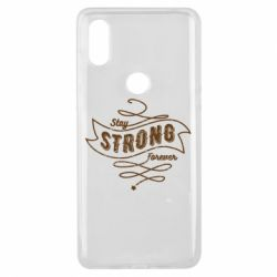 Чохол для Xiaomi Mi Mix 3 Stay strong forever