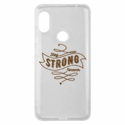 Чохол для Xiaomi Redmi Note Pro 6 Stay strong forever