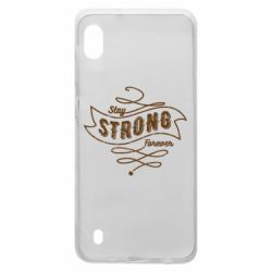 Чохол для Samsung A10 Stay strong forever