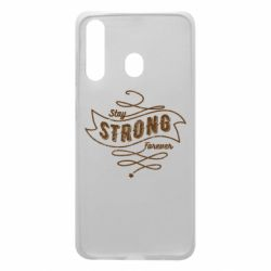 Чохол для Samsung A60 Stay strong forever