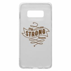 Чохол для Samsung S10e Stay strong forever