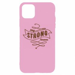 Чохол для iPhone 11 Stay strong forever