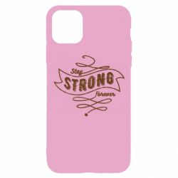Чохол для iPhone 11 Pro Stay strong forever
