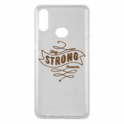 Чохол для Samsung A10s Stay strong forever