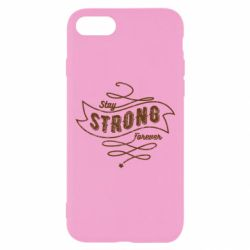 Чохол для iPhone 7 Stay strong forever